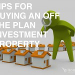 Tips For Buying An Off The Plan Investment Property