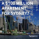 A $100 Million Apartment For Sydney?