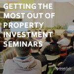 Getting The Most Out Of Property Investment Seminars