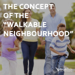 "The Concept Of The ""Walkable Neighbourhood"""