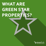 What Are Green Star Properties?