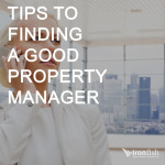 Tips To Finding A Good Property Manager
