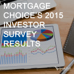 Mortgage Choice's 2015 Investor Survey Results