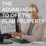 The Advantages To Off The Plan Property