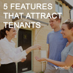 5 Features That Attract Tenants