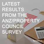 Latest Results From The ANZ/Property Council Survey