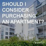 Should I Consider Purchasing An Apartment?