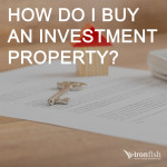 How Do I Buy An Investment Property?