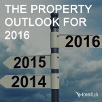 The Property Outlook For 2016
