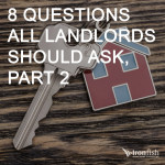 8 Questions All Landlords Should Ask, Part 2