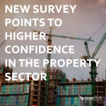 New Survey Points To Higher Confidence In The Property Sector